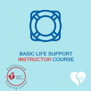 American Heart Association - AHA - Basic Life Support Instructor Course