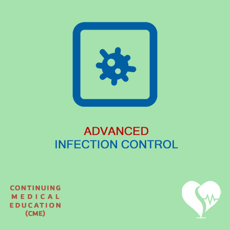 Advanced Infection Control