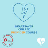 American Heart Association - AHA - Heartsaver CPR AED Provider Course