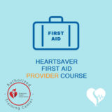 American Heart Association - AHA - Heartsaver First Aid Provider Course