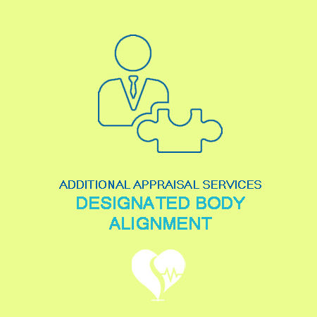 Appraisal & Revalidation for GMC Registered Physicians - Designated Body Alignment