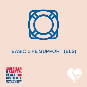 American Safety & Health Institute - ASHI - Basic Life Support Course BLS
